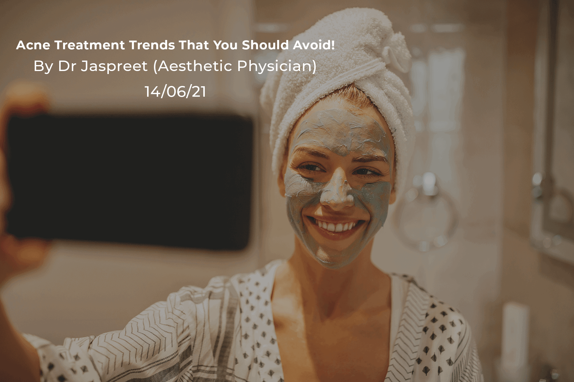 3 Acne Treatment Social Media Trends That You Should Avoid!