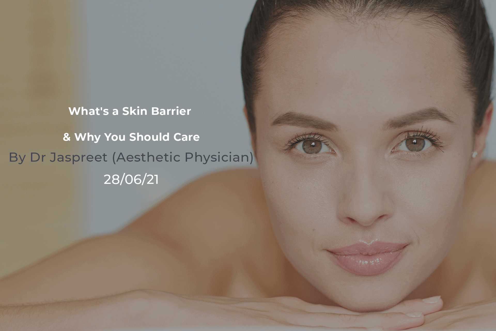 What is a Skin Barrier and why should you care