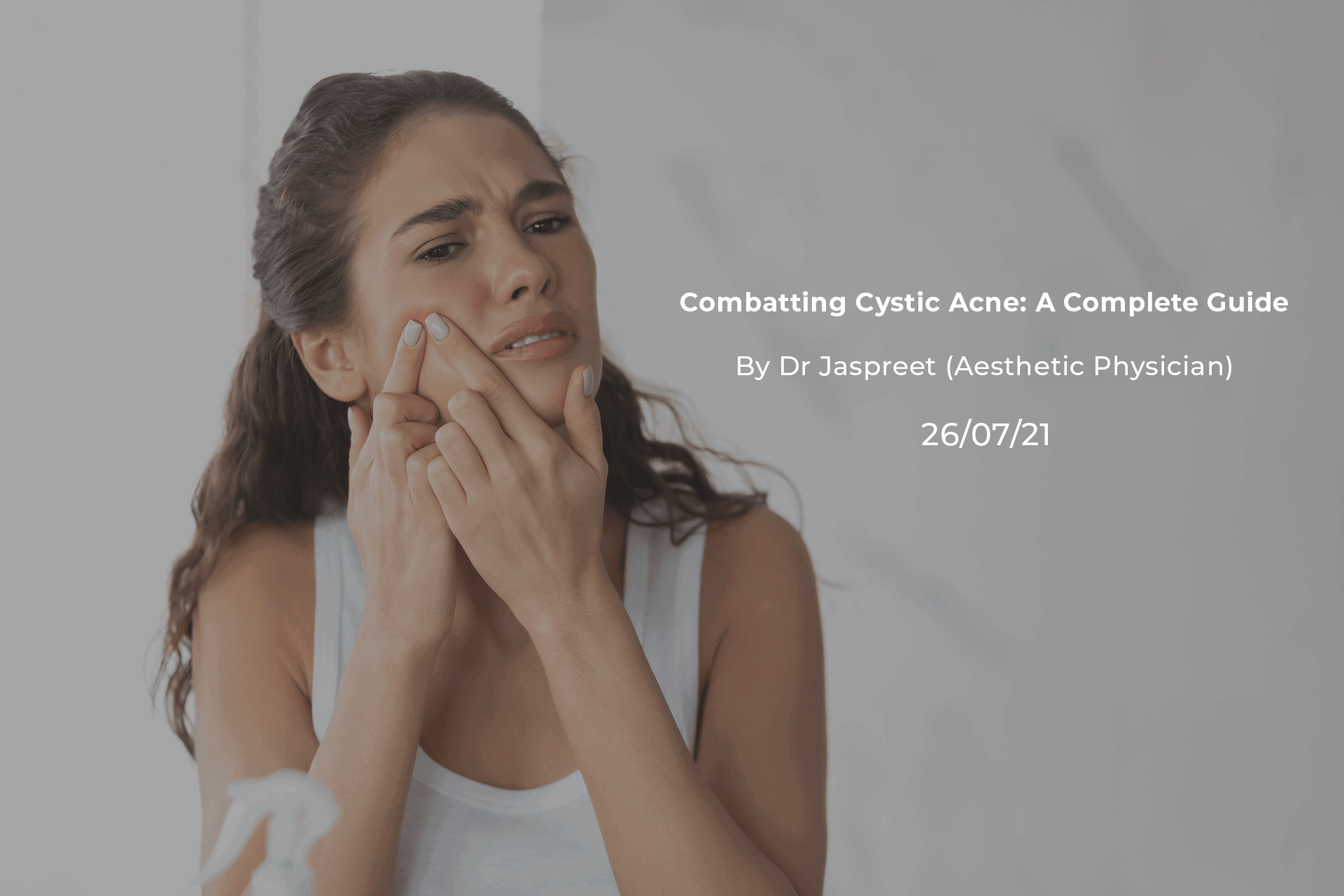 Combatting Cystic Acne: A Complete Guide