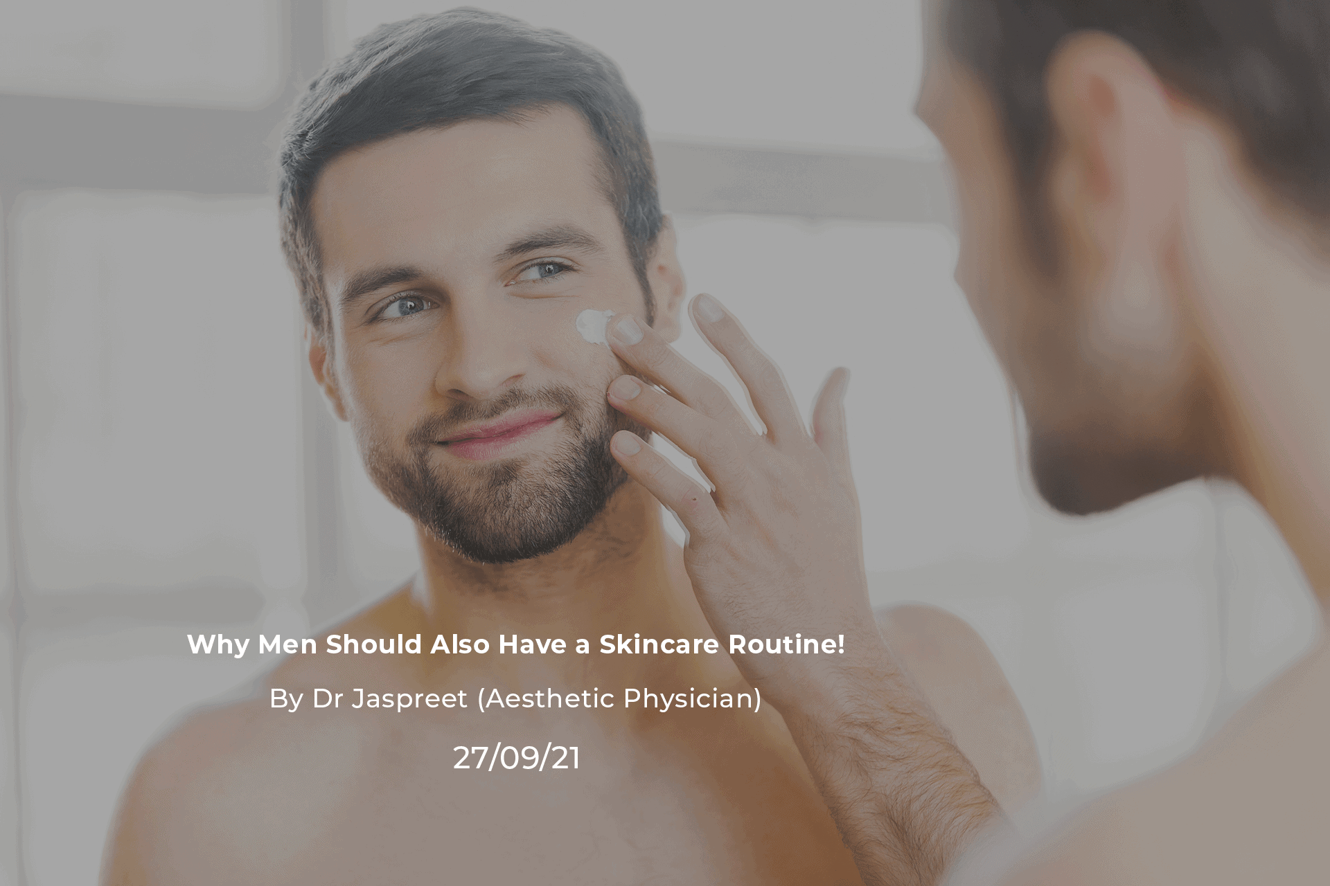 Why Men Should Also Have a Skincare Routine!