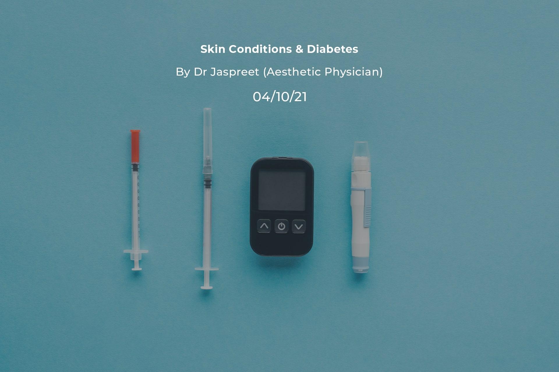 Skin Conditions & Diabetes